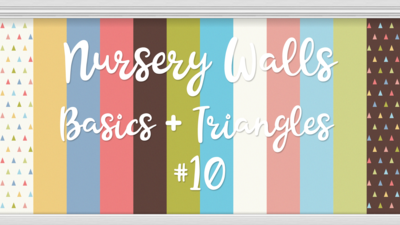 Nursery Walls Set #10 - Basics + Triangles